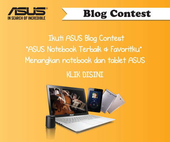 Blog contest: ASUS Notebook Terbaik dan Favoritku