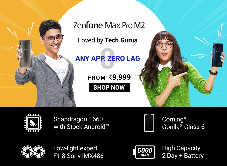 Zenfone Max Pro (M2) ZB630KL | All Phones | ASUS India
