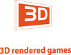 3D rendered games