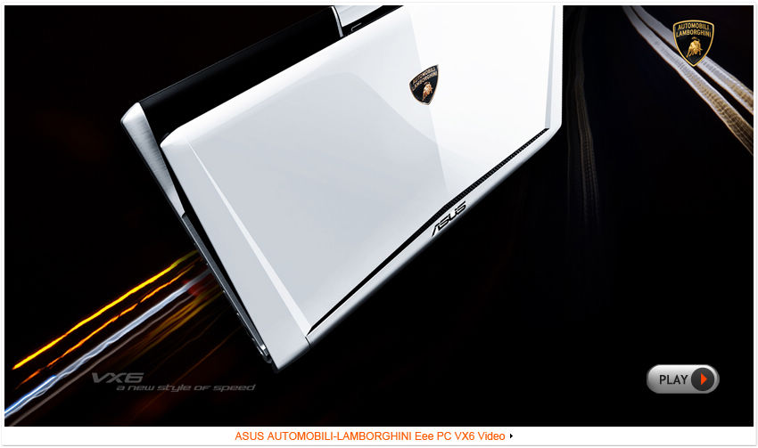 ASUS - AUTOMOBILI LAMBORGHINI Eee PC VX6 : A new Style of Speed