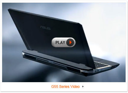 ASUS ROG G55 Gaming Notebook Video
