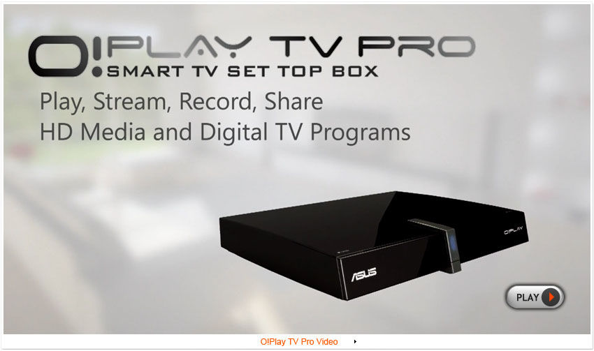 New Drivers: ASUS O!Play TV Pro Player