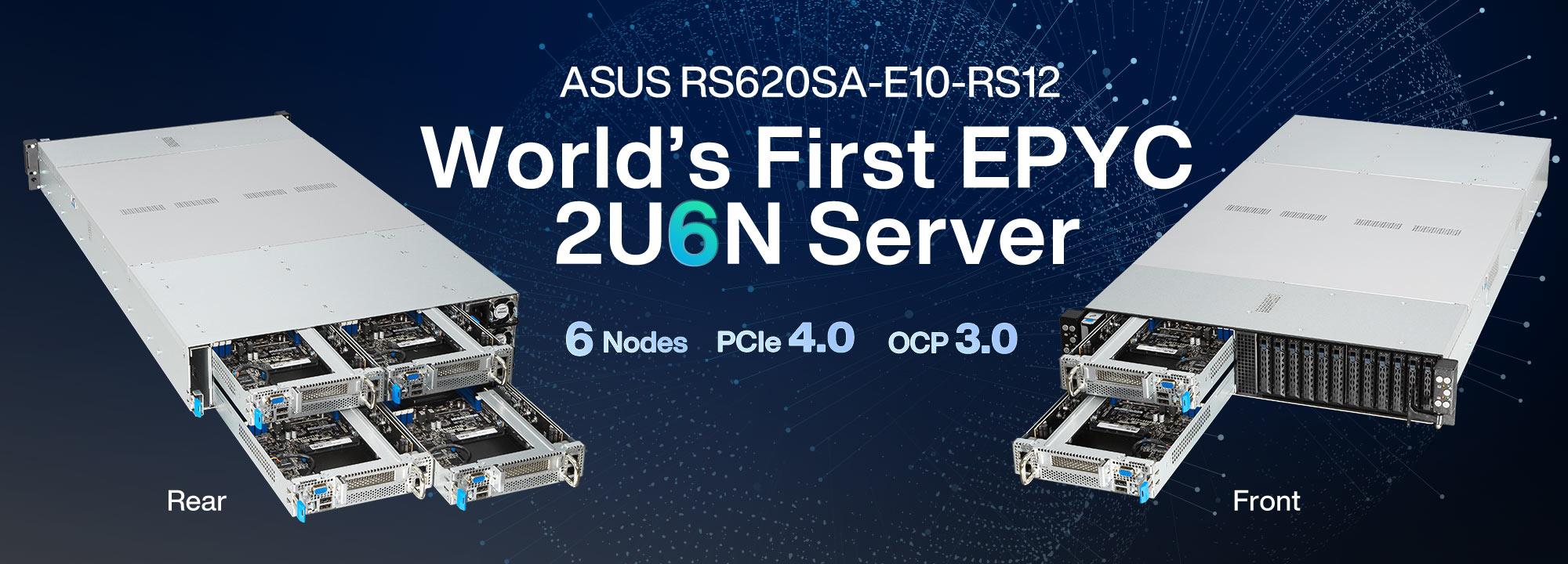 ASUS RS620SA-E10-RS12 - Server EPYC 2U6N yang Pertama di Dunia