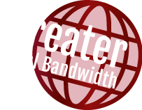 greater total bandwidth