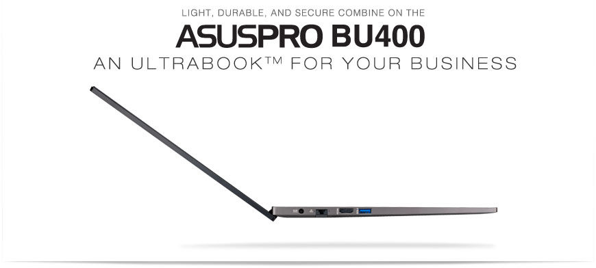 ASUSPRO BU400 Ultrabook™